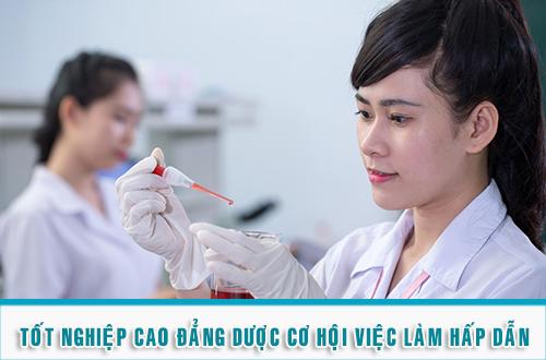 Tốt nghiệp Cao đẳng Dược TPHCM có nhiều cơ hội việc làm