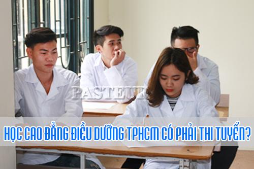 Học cao đẳng Điều dưỡng TPHCM có phải thi tuyển?