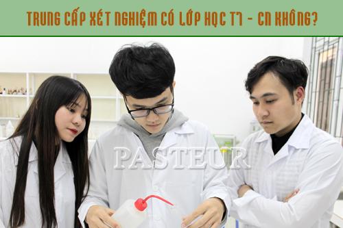 Trung cấp Xét nghiệm có lớp học T7 CN không?