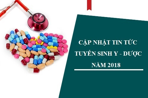 Thông tin tuyển sinh khối ngành Y Dược năm 2018