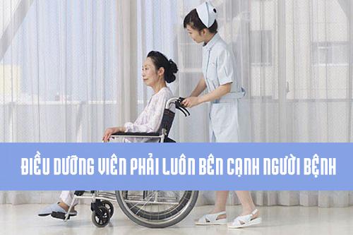 Điều dưỡng viên luôn theo sát người bệnh