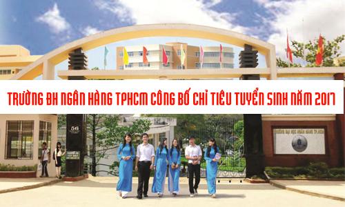 Đại học Ngân Hàng TP.HCM tuyển 2.600 chỉ tiêu năm 2017
