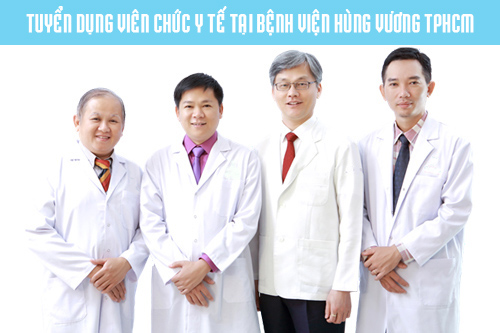 Tuyển dụng viên chức y tế tại bệnh viện Hùng Vương TPHCM