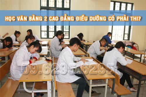 Học Cao đẳng Điều dưỡng Văn bằng 2 có phải thi không?