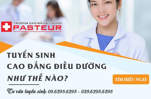 Trường Cao đẳng Y Dược Pasteur đào tạo Cao đẳng Điều dưỡng chính quy