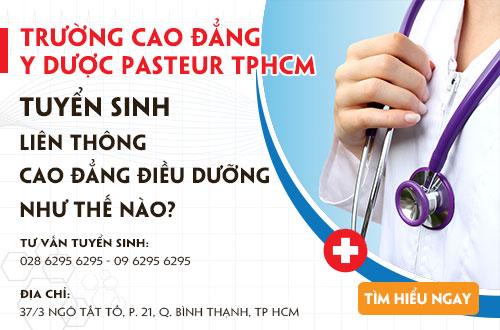 Cao đẳng Y Dược Pasteur tuyển sinh LT Cao đẳng Điều dưỡng ra sao?