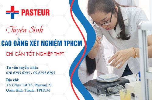 Tuyển sinh Cao đẳng xét nghiệm tại TPHCM