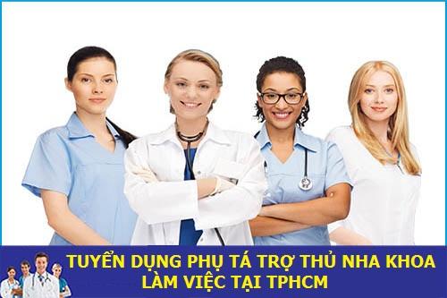 Tuyển dụng phụ tá trợ thủ nha khoa làm việc tại TPHCM