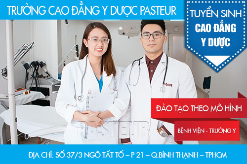 Trường cao đẳng y dược Pasteur đào tạo gắn liến với thực hành