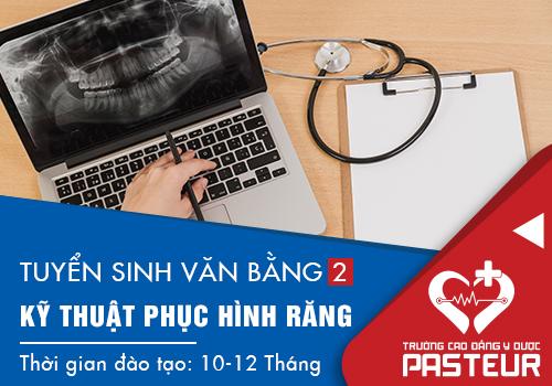 Tuyển sinh văn bằng 2 Trung cấp Kỹ thuật Phục hình răng TPHCM năm 2018