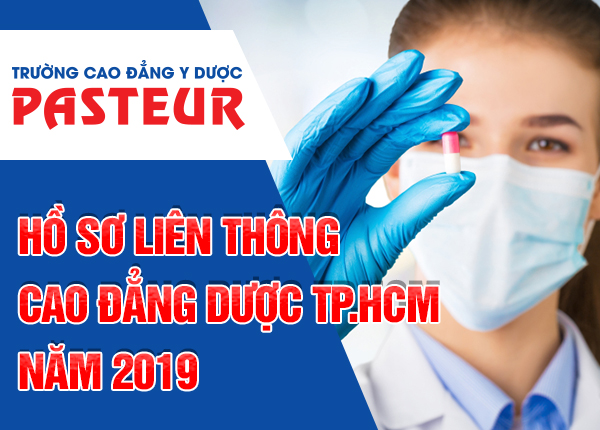 Hồ sơ liên thông Cao đẳng Dược TPHCM năm 2019