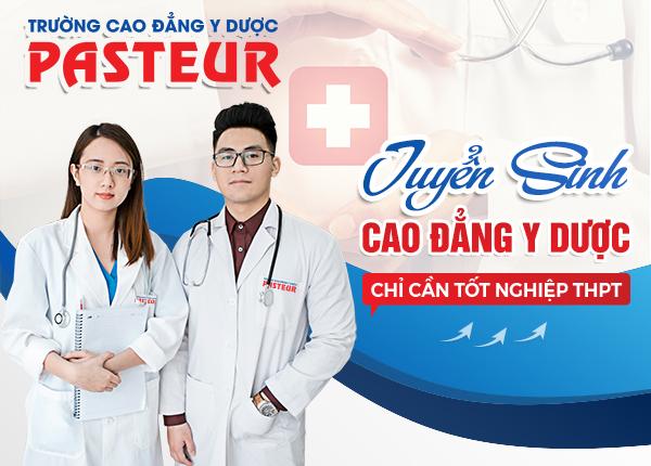 Trường cao đẳng Y Dược Pasteur TPHCM tuyển sinh năm 2019