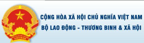 BỘ LAO ĐỘNG - THƯƠNG BINH & XÃ HỘI